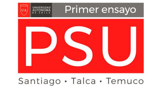 1º Ensayo PSU Universidad Autónoma 2019